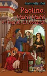 Paolino, Woshi Woshi e i segreti di Leonardo