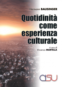Quotidianità come esperienza culturale